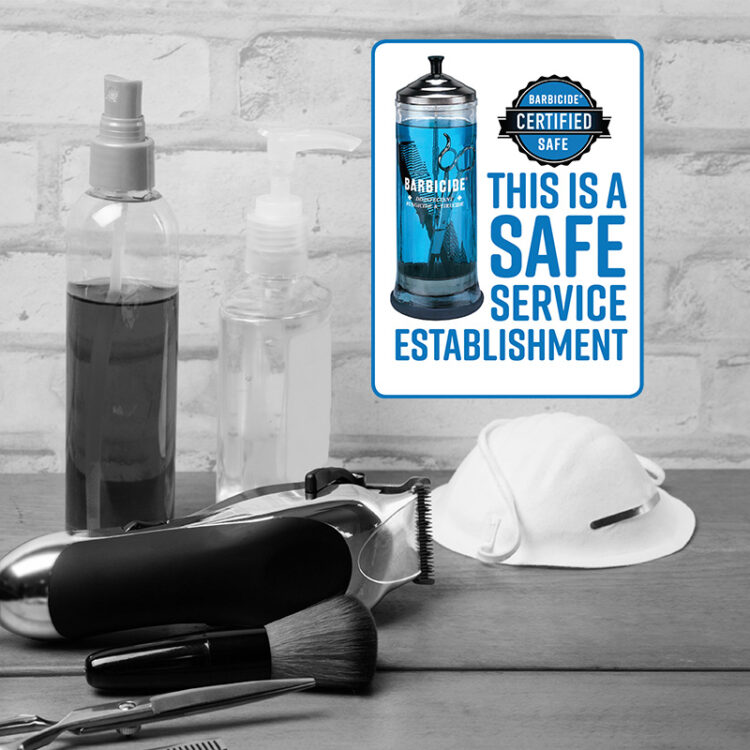 Barbicide Certified Safe Seal: This is a Safe Service Establishment